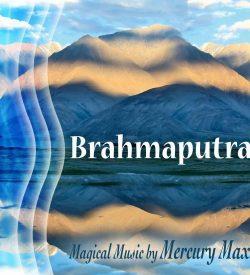 Brahmaputra CD by Mercury Max