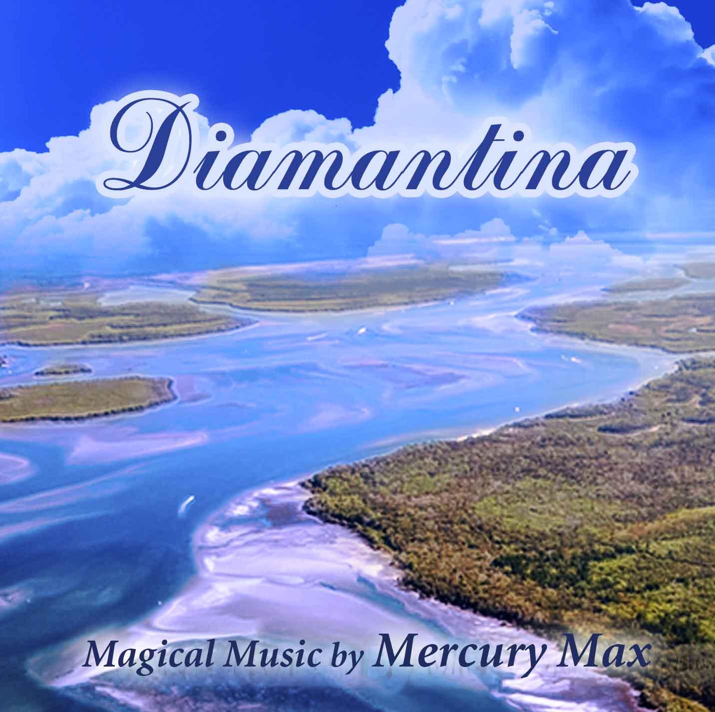 Diamantina CD by Mercury Max