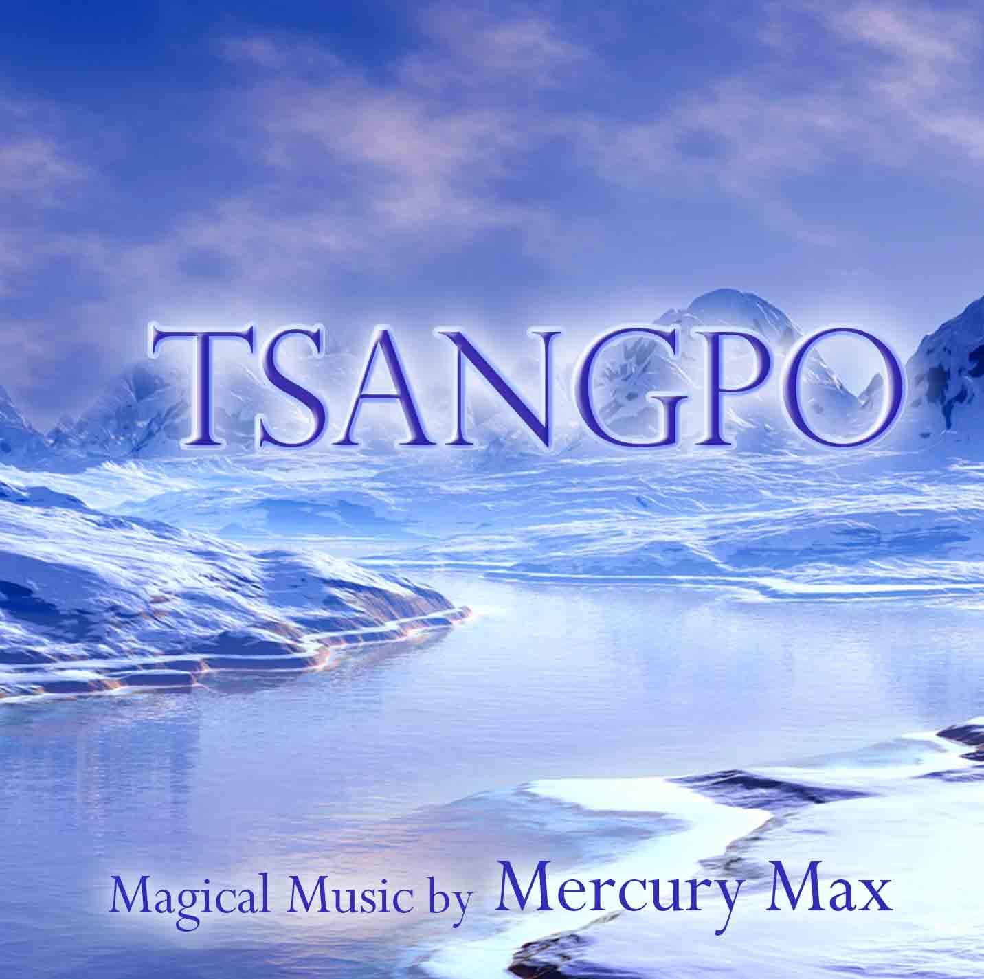 Tsangpo CD by Mercury Max