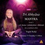 Tri Abhyasa • Mantra